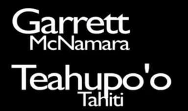Garrett Mcnamara – Teahupoo